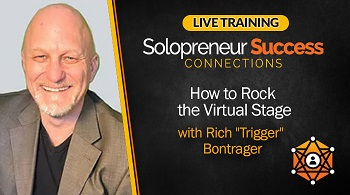 Solopreneur Success Connections Live Training How to Rock the Virtual Stage with Rich