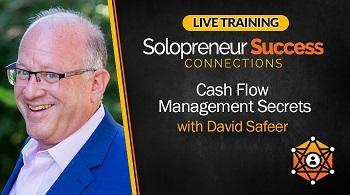 Solopreneur Success Connections Live Training Cash Flow Management Secrets with David Safeer