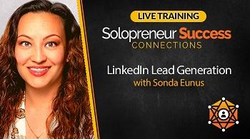 Solopreneur Success Connections Live Training - LinkedIn Lead Generation with Sonda Eunus