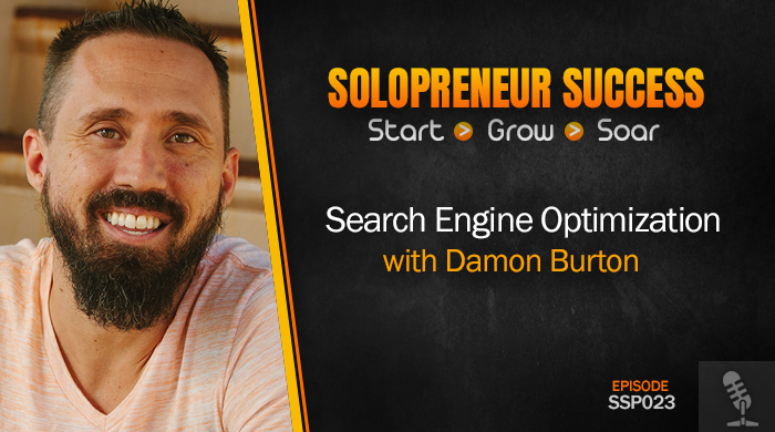 SSP023 Search Engine Optimization with Damon Burton