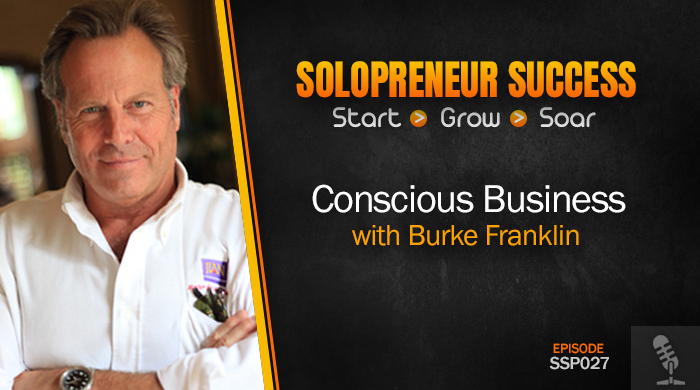 SSP027 Planning for a Conscious Business with Burke Franklin