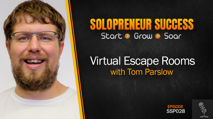 SSP028 Virtual Escape Rooms with Tom Parslow